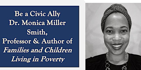 Social Justice Speaker Series: Be a Civic Ally with Dr. Monica Miller Smith tickets