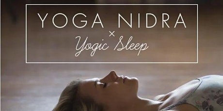 Yoga Nidra Meditation - Relax, Release, Let Go & Take Rest tickets