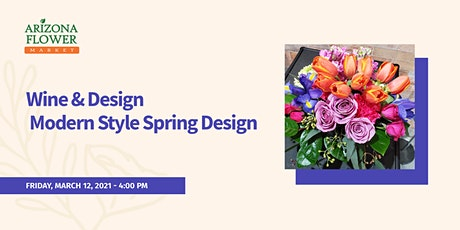 Wine and Design Modern Style Spring Design tickets