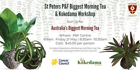 2021 St Peters P&F Biggest Morning Tea & Kokedama Workshop tickets