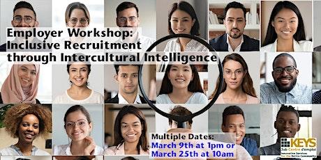Employer Workshop: Inclusive Recruitment through Intercultural Intelligence tickets