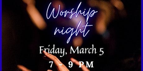 March 5, 2021- Worship Night tickets