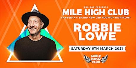 MILE HIGH CLUB - ft. Robbie Lowe tickets