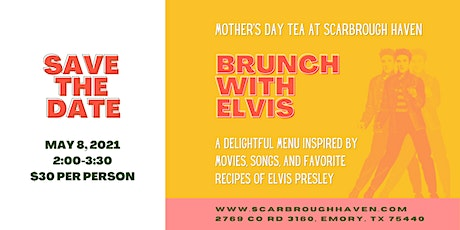 Brunch with Elvis: An Afternoon Tea at  Scarbrough Haven tickets