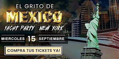 El Grito Mexicano en el Hudson, Noche Mexicana en Yate A bordo! tickets