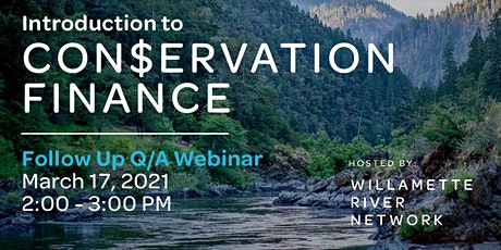 Introduction to Conservation Finance - Follow Up Q/A Webinar tickets