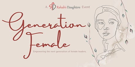 Generation Female - Empowering the next generation of female leaders. tickets