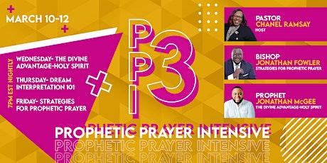 3-Day Prophetic Prayer Intensive (pt. 3) tickets