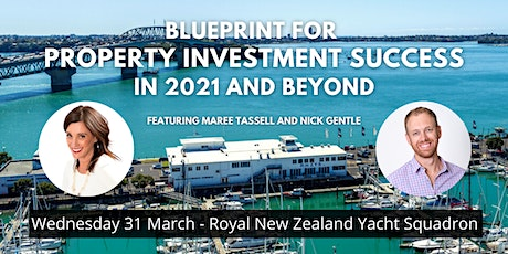 Blueprint for Property Investment Success in 2021 and Beyond - Auckland tickets