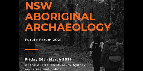 NSW Aboriginal Archaeology Future Forum 2021 tickets