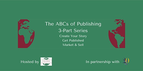 The ABCs of Publishing - Part 2: Getting Your Story Published tickets