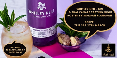 Whitley Neill Gin & Thai Canapé Tasting Night - Hosted By Morgan Flanagan tickets