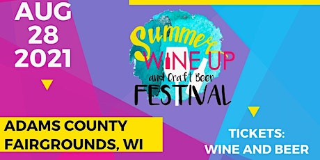 Copy of Summer Wine Up and Craft Beer Festival Tickets