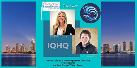 IQHQ's Research & Development District~The RaDD, on SD Downtown Waterfront tickets