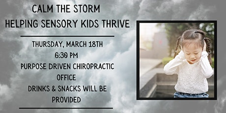Calm the Storm : Helping Your Sensory Kid Thrive tickets