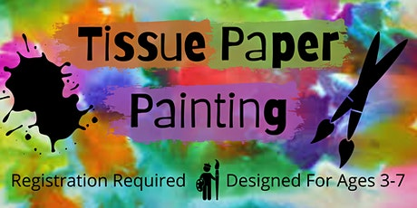 Process Art: Tissue Paper Painting tickets