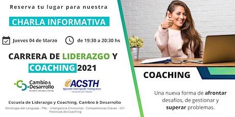 Charla Informativa: Programa de Liderazgo y Coaching  4 de Marzo 19:30hs entradas