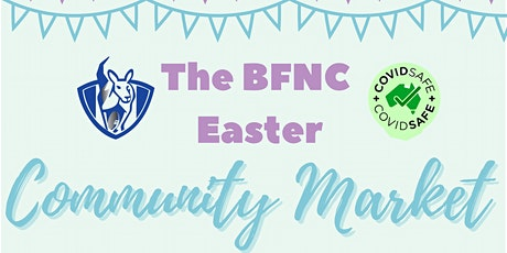 BFNC Easter Community Market - BOOKING A STALL SITE only. tickets