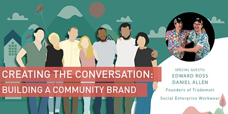 Creating the Conversation: Building a Community Around Your Brand tickets