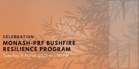 Monash-PRF Bushfire Resilience Program celebration tickets