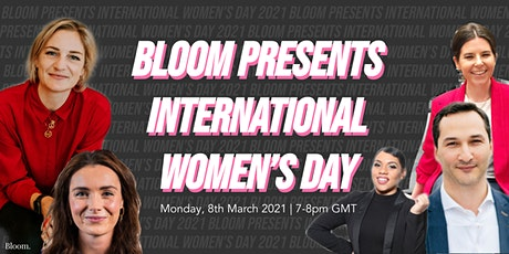 Bloom Presents: International Women's Day 2021 tickets