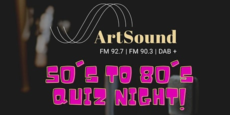ArtSound 50's to 80's Music Quiz Night tickets