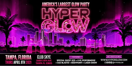 """HYPERGLOW Tampa, FL! """"America's Largest Glow Party"""" tickets"""