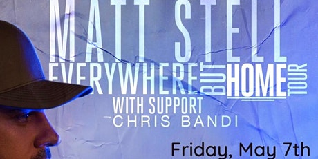 "Matt Stell			  ""Everywhere But Home Tour"" with support Chris Bandi tickets"