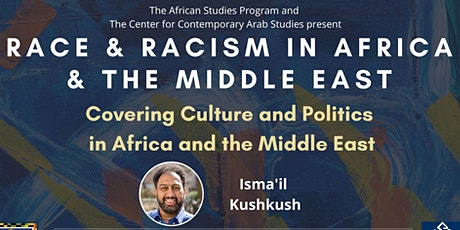 Covering Culture and Politics in Africa and the Middle East tickets