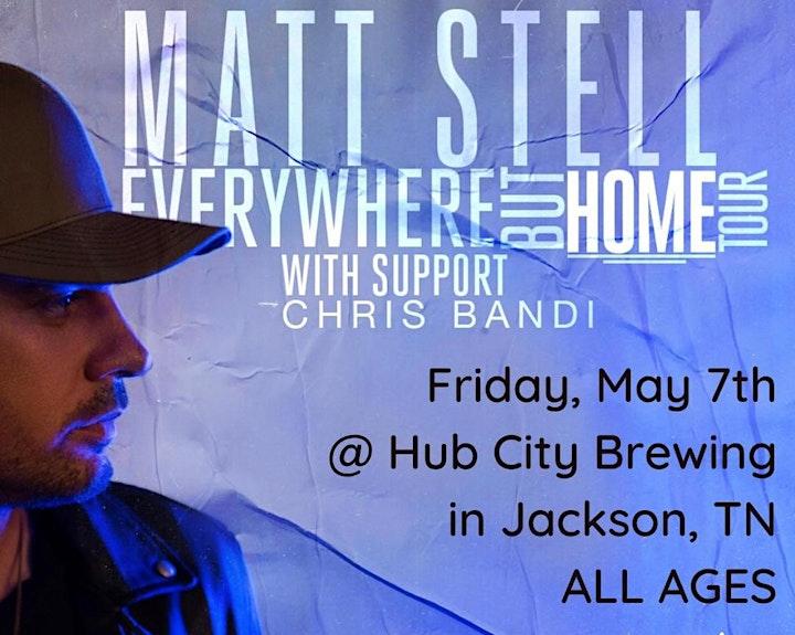 Matt Stell - Everywhere But Home Tour  with Chris Bandi & Lathan Warlick image