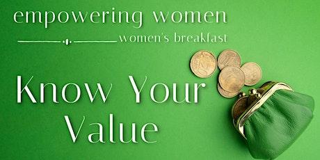 Empowering Women: Women's Breakfast - Know Your Value tickets