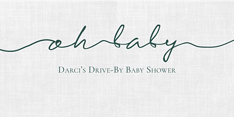 Darci's Drive-By Baby Shower tickets