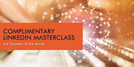 Complimentary Monthly  LinkedIn Masterclass entradas