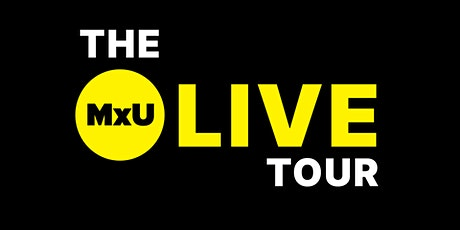The MxU LIVE Tour | Tulsa 2021 billets