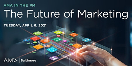 AMA in the PM: The Future of Marketing tickets