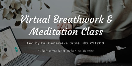 Virtual Breathwork & Meditation Class tickets
