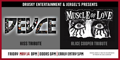 Deuce (A Tribute to KISS) & Muscle of Love (A Tribute to Alice Cooper) tickets