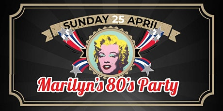 Marilyn's 80's Party tickets