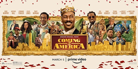 "The Pan African Film Festival Presents ""Coming 2 America"" World Premiere tickets"