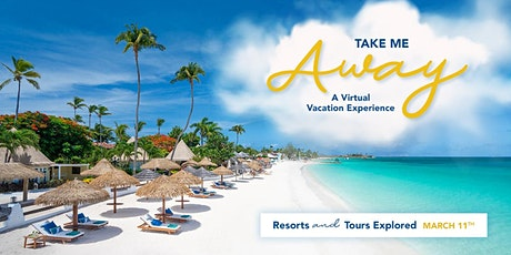 Take Me Away - A Virtual Vacation Experience tickets