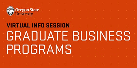 Virtual Information Session | OSU Graduate Business Programs tickets