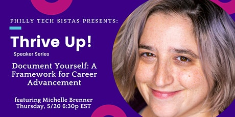 Thrive Up! Document Yourself: A Framework for Career Advancement tickets