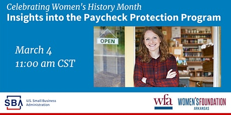 Insights Into the Paycheck Protection Program w/ SBA and WFA - 3/4 at 11 am tickets