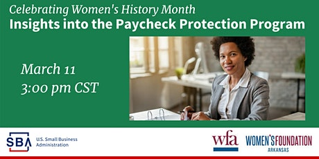 Insights Into the Paycheck Protection Program w/ SBA and WFA - 3/11 at 3 pm tickets