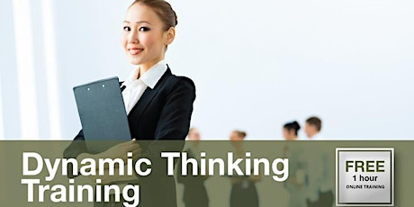 FREE 1 hour Dynamic Thinking Online Workshop tickets