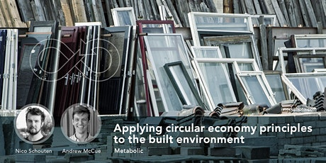 Applying circular economy principles to the built environment tickets