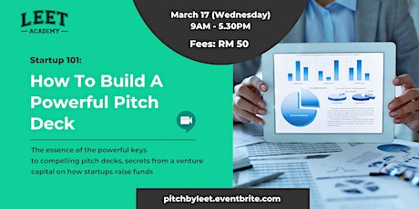 Startup 101: How to Build A Powerful Pitch Deck tickets