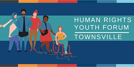 Townsville Youth Human Rights Forum tickets