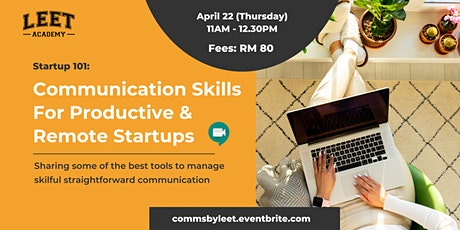 Startup 101: Communication Skills for Productive & Remote Startups tickets