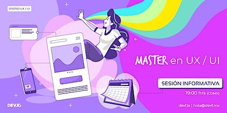 Sesión Informativa Master  en UX / UI 3-2 boletos